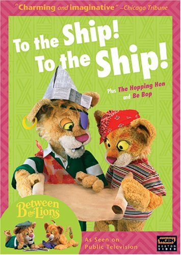 Image for Between The Lions: To The Ship To The Ship
