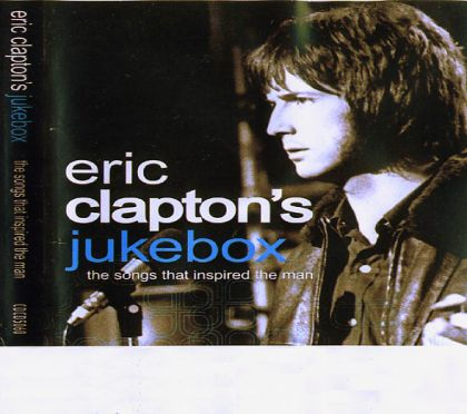 Image for Eric Clapton's Jukebox - The Songs That Inspired T