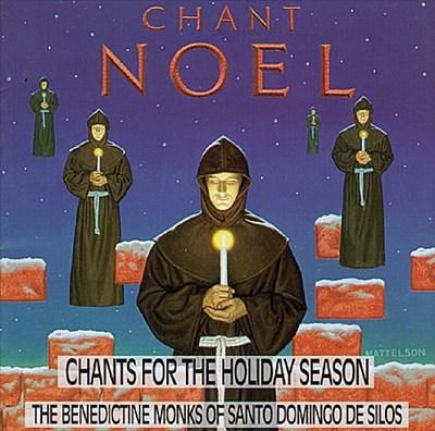 Image for Chant Noel: Chants For The Holiday Season