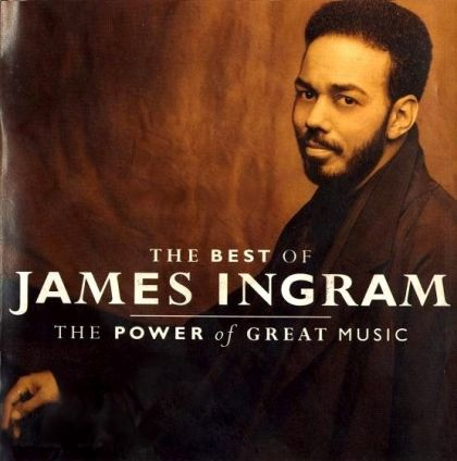 Image for The Best Of James Ingram / The Power Of Great Musi