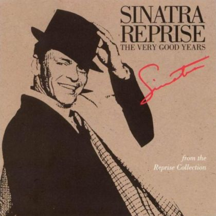Image for Sinatra Reprise: The Very Good Years