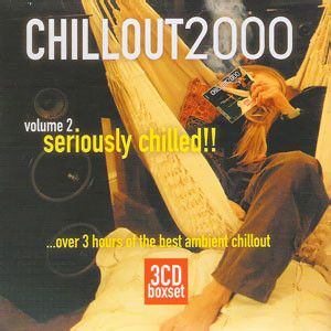 Image for Chillout2000 (Volume 2...Seriously Chilled!!)