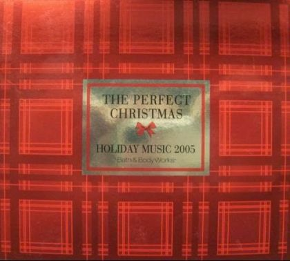 Image for Bath & Body Works Holiday Music 2005: The Perfect